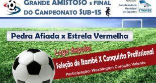 Final do Campeonato Sub-15 terá amistoso entre Itambé e Vitória da Conquista nesta sexta