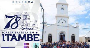 Primeira Igreja Batista comemora 78 anos de Evangelização em Itambé