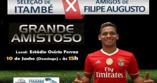 Em prol da Santa Casa, Seleção de Itambé terá amistoso contra Amigos de Filipe Augusto, jogador do Benfica